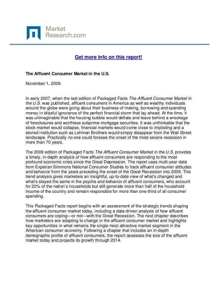 Get more info on this report!The Affluent Consumer Market in the U.S.November 1, 2009In early ...