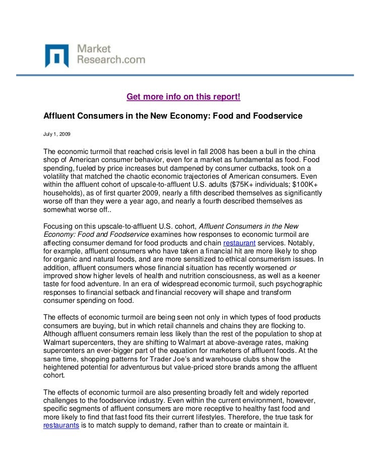 Get more info on this report!Affluent Consumers in the New Economy: Food and FoodserviceJuly 1, 2009The economic turmoil t...