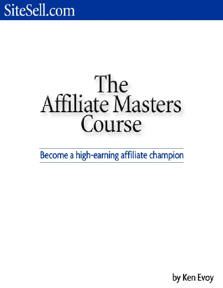 Introduction The Affiliate Masters Course is an intensive 10-DAY course on becoming a high-earning affiliate champion.  Ho...