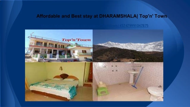 Affordable and Best Stay at Dharamshala | Top'n' Town