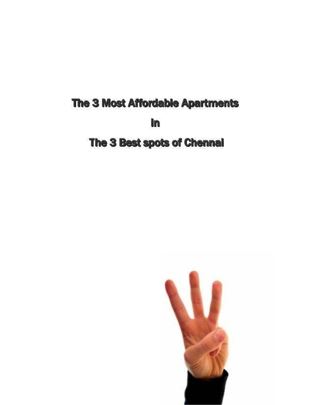 The 3 Most Affordable Apartments in The 3 Best spots of Chennai