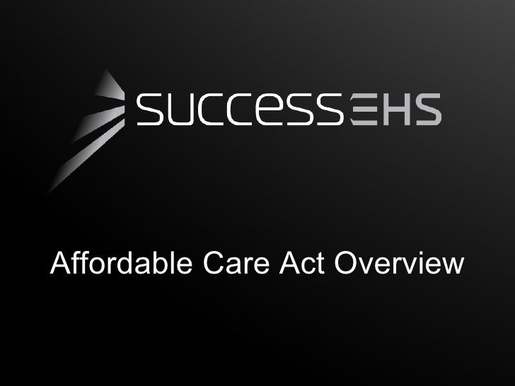 Affordable Care Act Overview