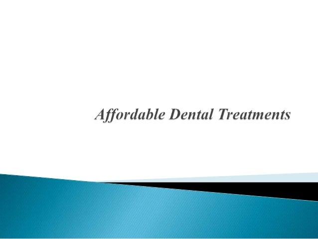 Affordable Dental Treatments