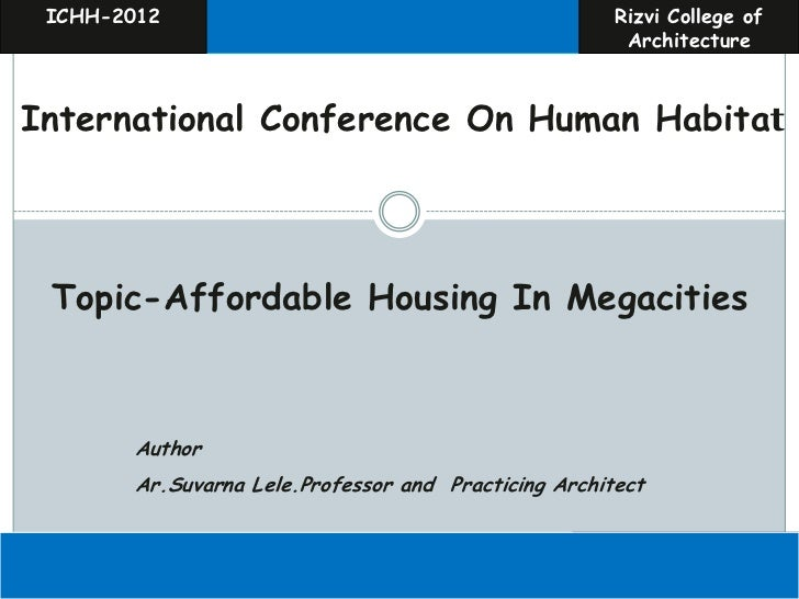AFFORDABLE HOUSING in megacities.