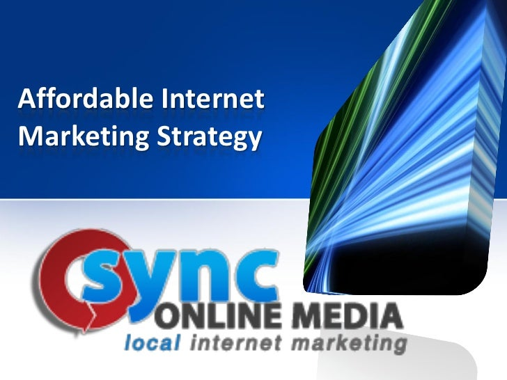 Affordable InternetMarketing Strategy