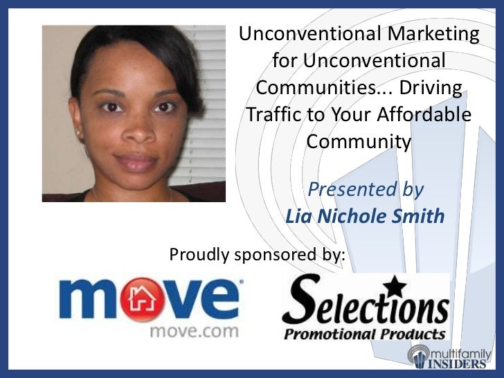 Unconventional Marketing for Unconventional Communities... Driving Traffic to Your Affordable Community<br />Do not worry ...