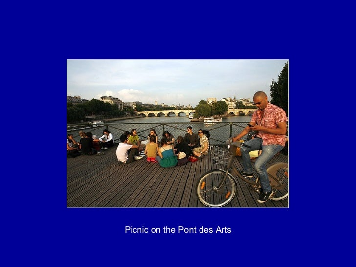 Picnic on the Pont des Arts