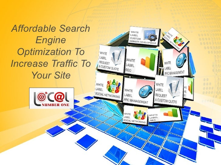 Affordable Search Engine Optimization To Increase Traffic To Your Site