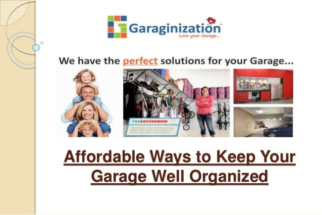 Affordable Ways To Keep Your Garage Wellanized Make Your Own Beautiful  HD Wallpapers, Images Over 1000+ [ralydesign.ml]