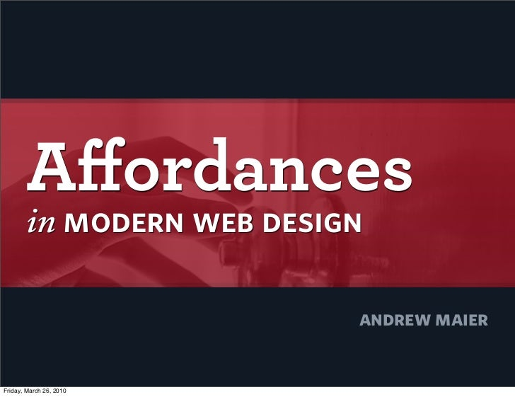 Affordances in Modern Web Design       July 2009