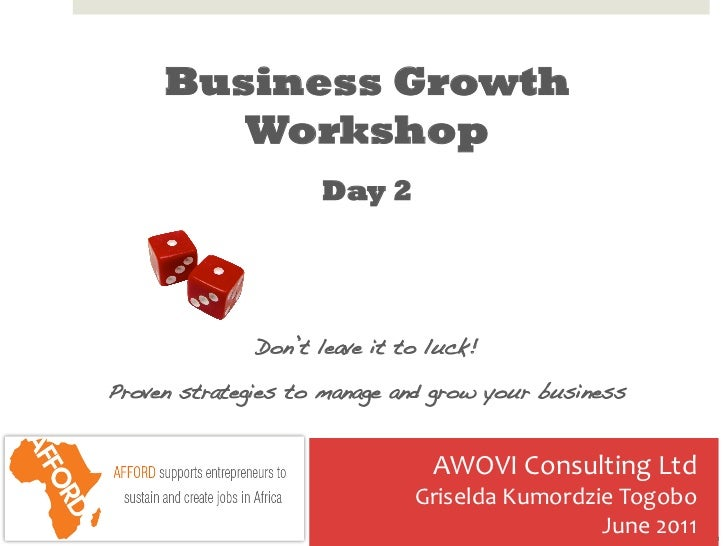 Business Growth        Workshop                     Day 2                                                             ...