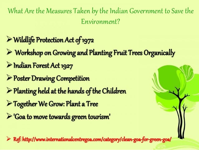 measures taken by indian government to protect our environment 2014-1-21  11 environment protection – from indian  of the state government to protect and improve the  environmental regulations and legal framework in.