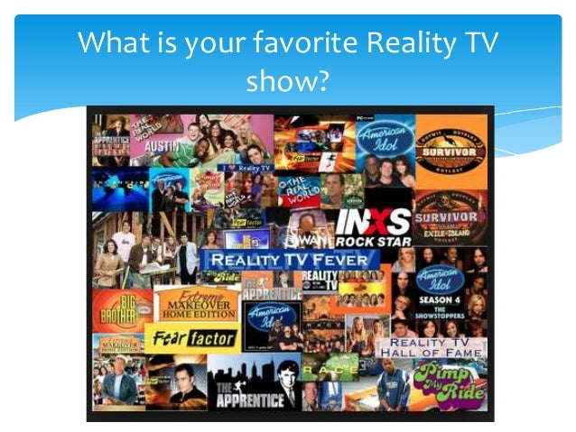 essay of reality tv shows If a person turns their tv on in almost any country, most likely the channels will be filled with different kinds of reality shows this is no surprise, because this kind of tv program has.