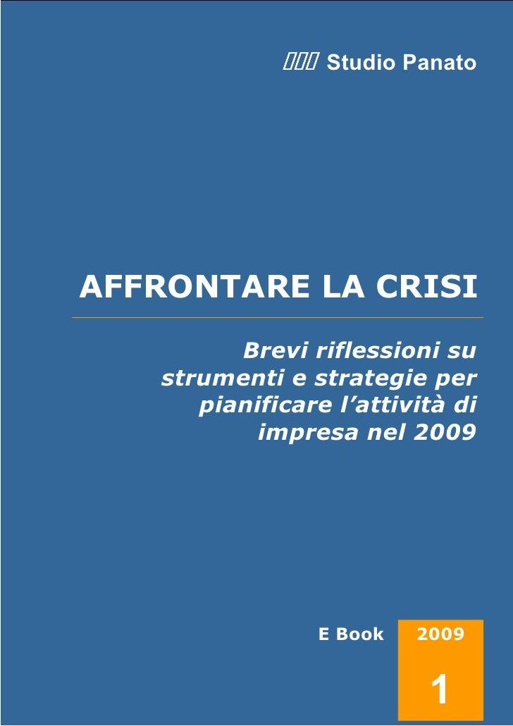Studio Panato          AFFRONTARE LA CRISI                             Brevi riflessioni su                       strument...