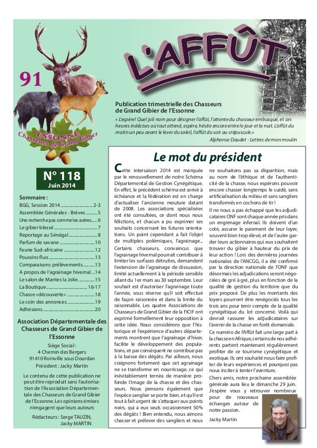 Publication trimestrielle des Chasseurs de Grand Gibier de l'Essonne « L'espère! Quel joli nom pour désigner l'affût, l'at...