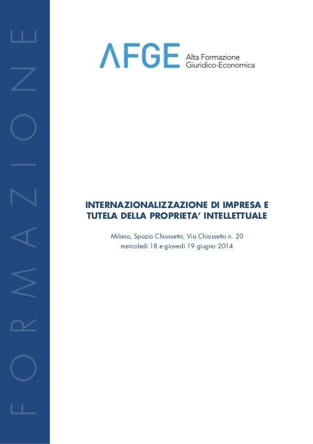 INTERNAZIONALIZZAZIONE DI IMPRESA E TUTELA DELLA PROPRIETA' INTELLETTUALE