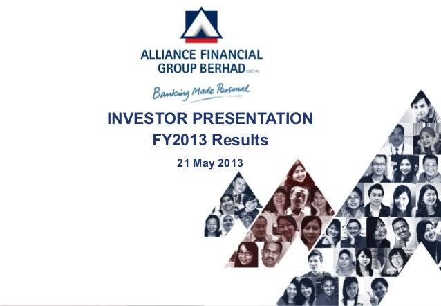 FY2013 Results Investor Presentation as at 21 May 2013