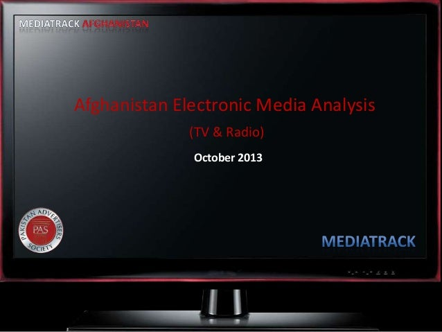 Afghanistan Electronic Media Analysis (TV&Radio)