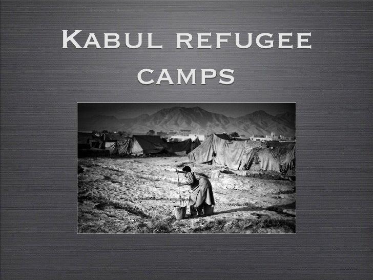 Kabul refugee     camps