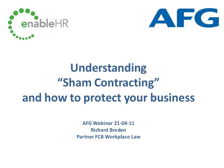 "Understanding      ""Sham Contracting""and how to protect your business            AFG Webinar 21-04-11                Richa..."