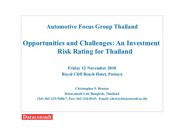 Automotive Focus Group Thailand Opportunities and Challenges: An Investment Risk Rating for Thailand Friday 12 November 20...