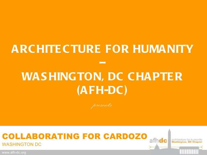 AFH-DC/Cardozo FINAL Design Presentation