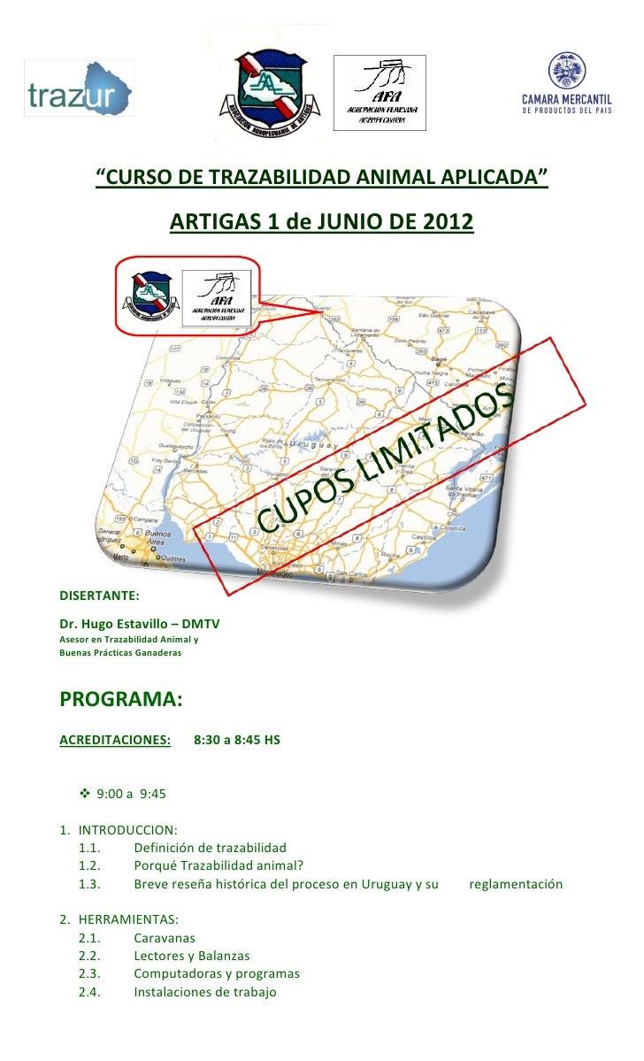 CURSO DE TRAZABILIDAD ANIMAL APLICADA EN ARTIGAS- 1 DE JUNIO DE 2012