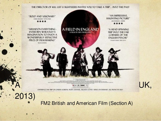 A Field in England (Ben Wheatley, UK, 2013) FM2 British and American Film (Section A)