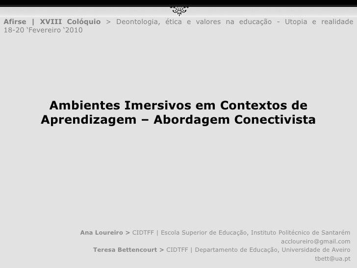Ana Loureiro > CIDTFF | Escola Superior de Educação, Instituto Politécnico de Santarém<br />accloureiro@gmail.com<br />Ter...