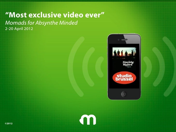 """""""Most exclusive video ever""""Momads for Absynthe Minded2-20 April 2012©2012"""