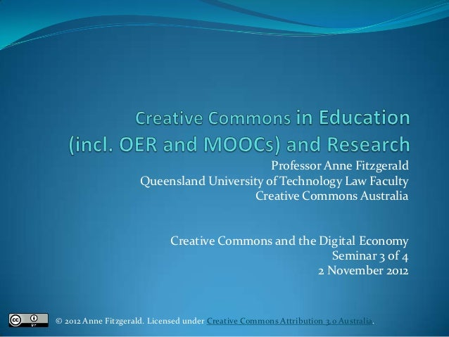 Professor Anne Fitzgerald                     Queensland University of Technology Law Faculty                             ...