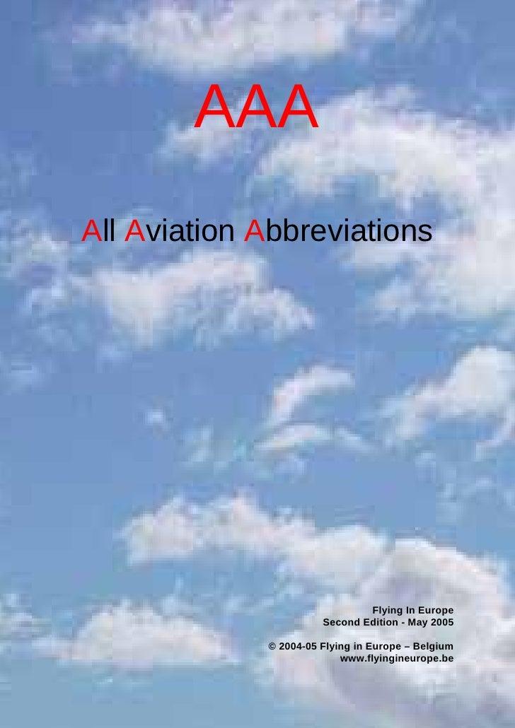 AAA (All Aviation Abbreviations) www.flyingineurope.be                             AAA All Aviation Abbreviations         ...