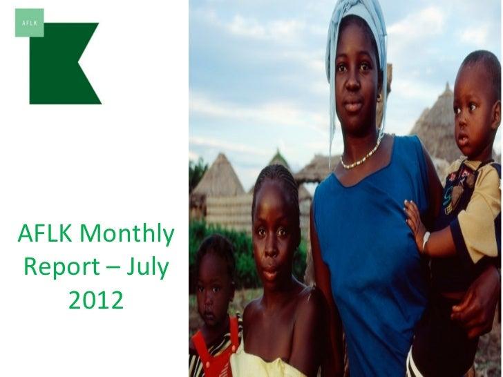 AFLK MonthlyReport – July    2012