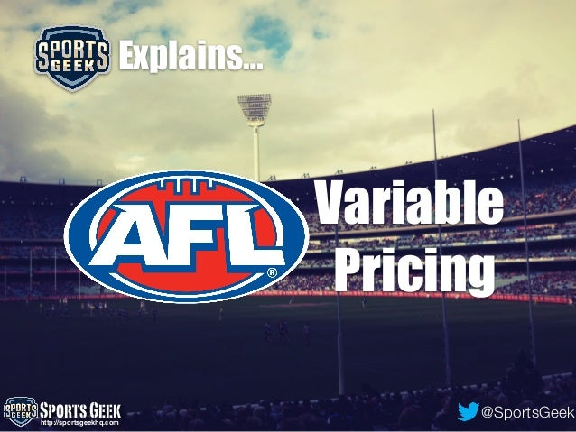 AFL Variable Ticket Pricing explained