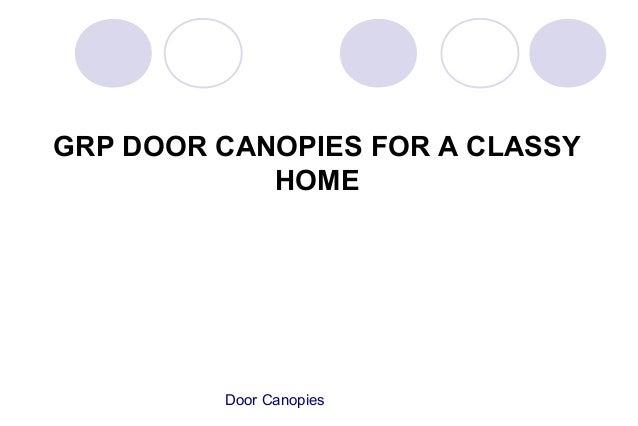 GRP Door Canopies For A Classy Home