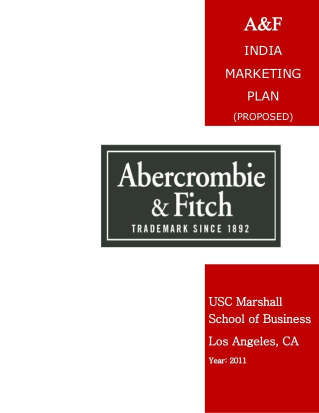 abercrombie and fitch marketing plan Marketing goal the purpose of this media campaign is for abercrombie & fitch to match last year's sales and maintain luxury brand status through the economic recession.