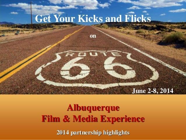 Albuquerque Film & Media Experience 2014 partnership highlights Get Your Kicks and Flicks on June 2-8, 2014