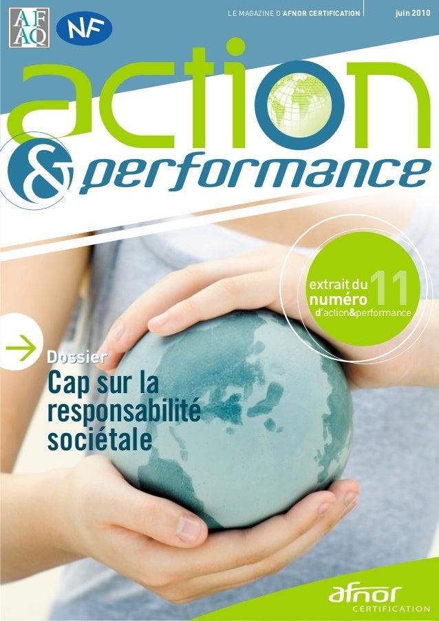 LE MAGAZINE D'AFNOR CERTIFICATION    juin 2010 &   ction      performance                                       extrait du...