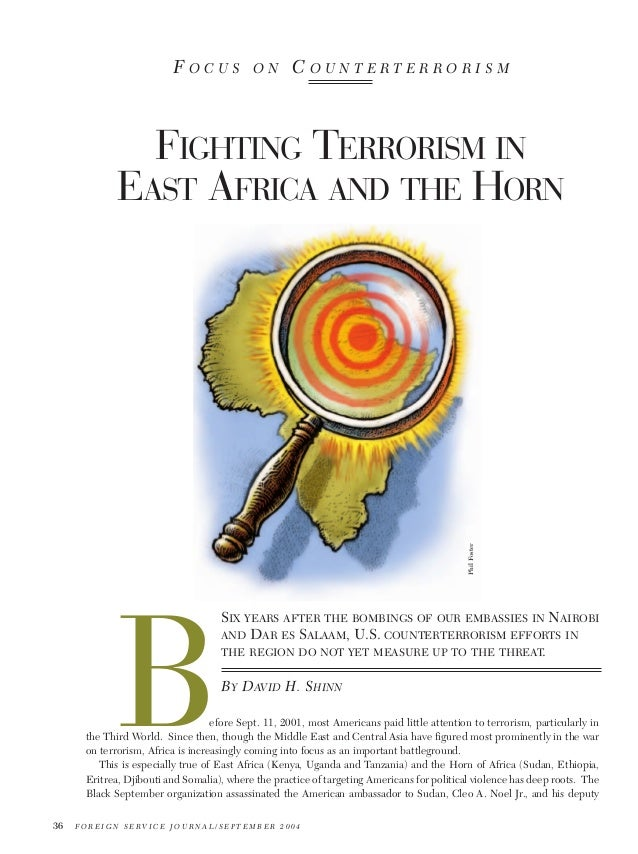 FOCUS  ON  COUNTERTERRORISM  Phil Foster  FIGHTING TERRORISM IN EAST AFRICA AND THE HORN  B  SIX YEARS AFTER THE BOMBINGS ...