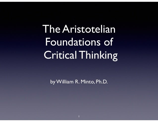 Aristotelian Foundations of Critical Thinking