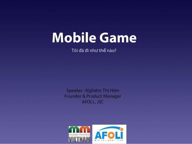 Mobile Monday 04/2013: Afoli - Tôi đã đi như thế nào?