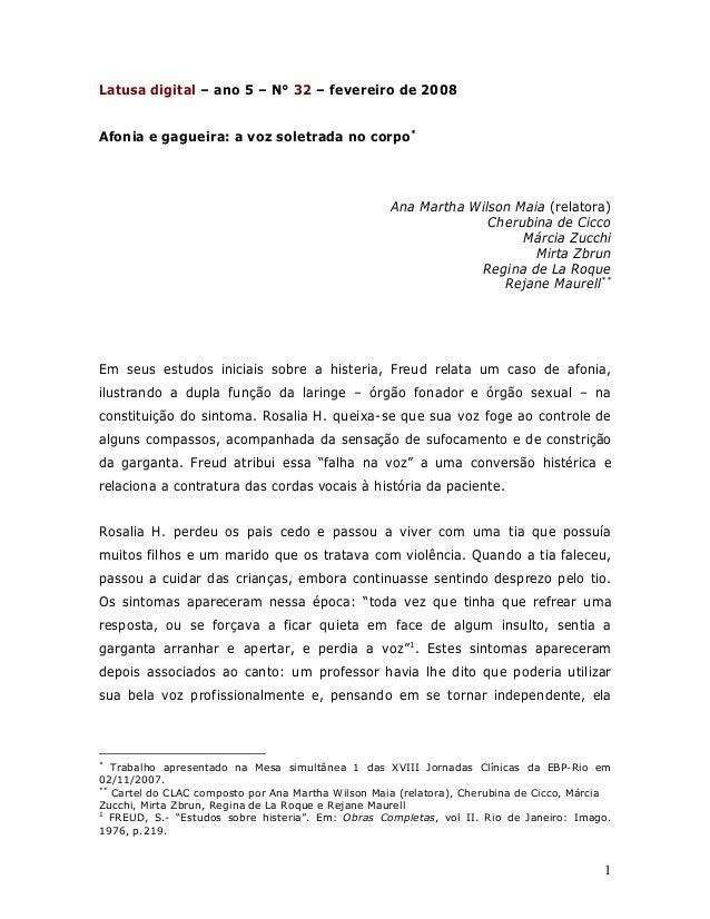 1 Latusa digital – ano 5 – N° 32 – fevereiro de 2008 Afonia e gagueira: a voz soletrada no corpo* Ana Martha Wilson Maia (...