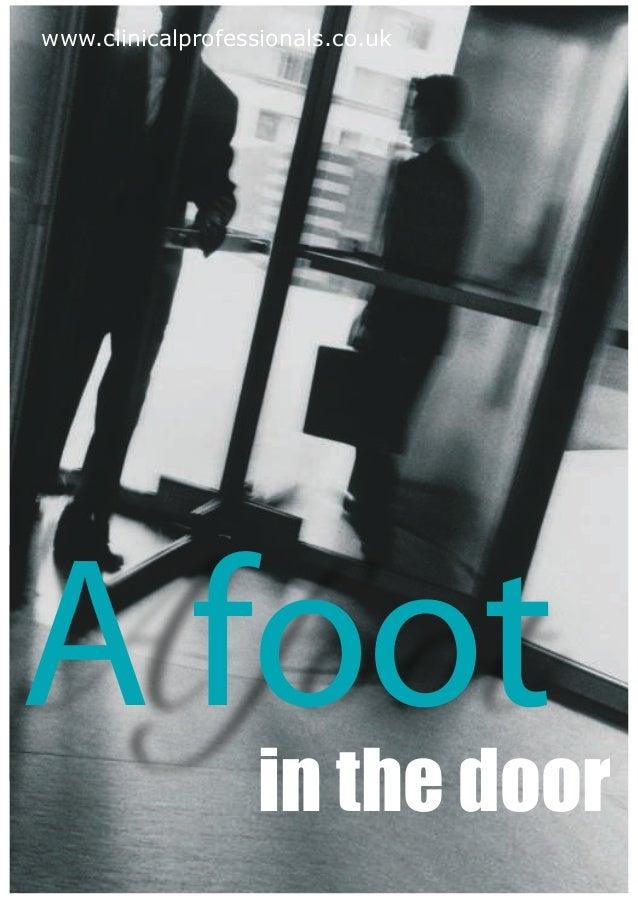www.clinicalprofessionals.co.ukA foot             in the door