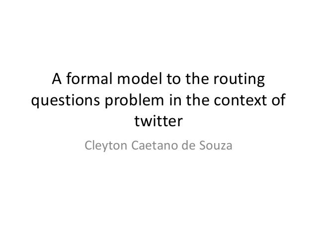 A formal model to the routing questions problem