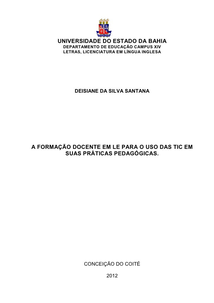 0       UNIVERSIDADE DO ESTADO DA BAHIA         DEPARTAMENTO DE EDUCAÇÃO CAMPUS XIV         LETRAS, LICENCIATURA EM LÍNGUA...