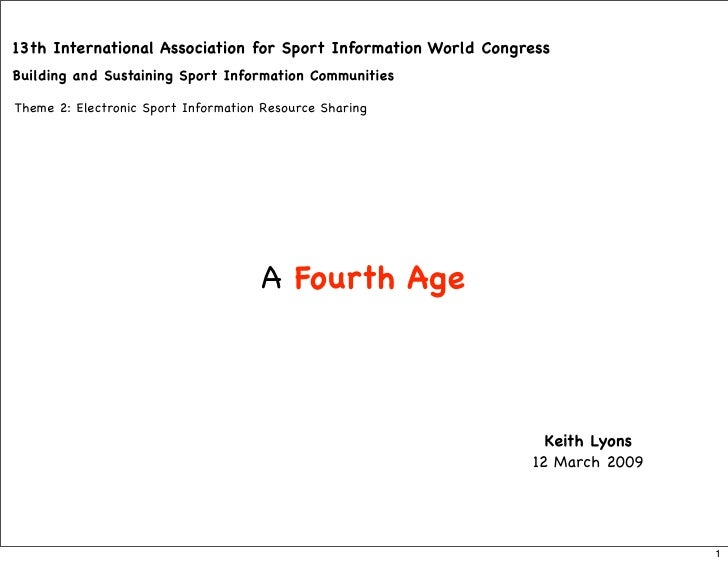 A Fourth Age Of Sports Institutes
