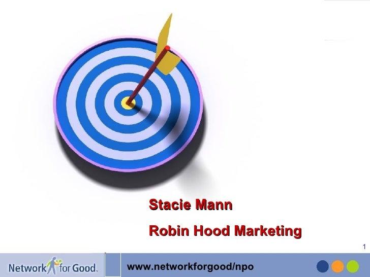 Stacie Mann Robin Hood Marketing