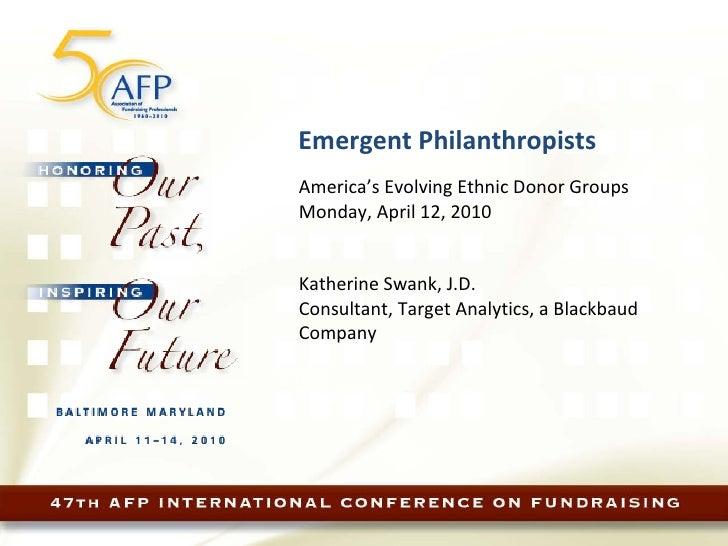 Emergent Philanthropists - America's Evolving Ethnic Donor Groups
