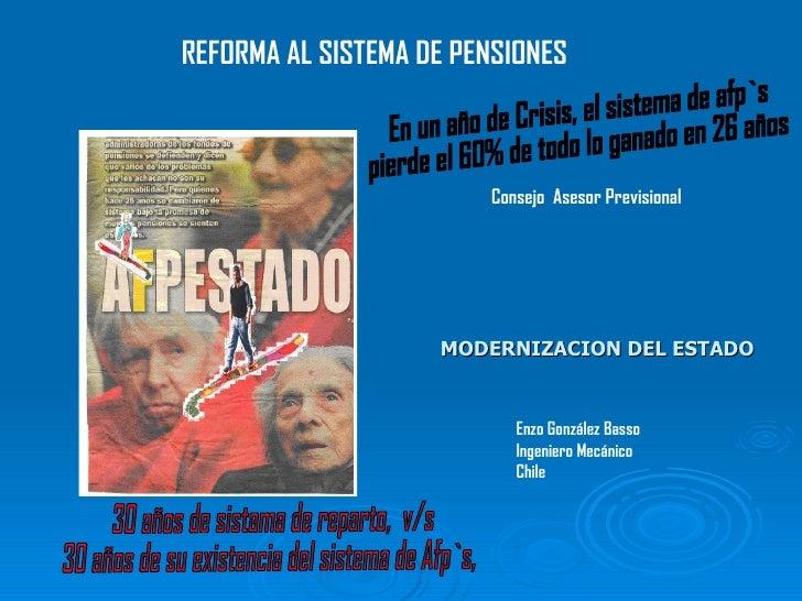 30 años de sistama de reparto,  v/s  30 años de su existencia del sistema de Afp`s, REFORMA AL SISTEMA DE PENSIONES En un ...