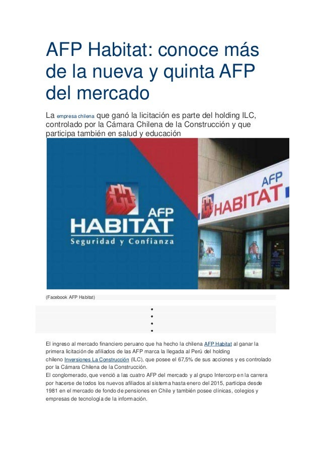 AFP Habitat: conoce másde la nueva y quinta AFPdel mercadoLa empresa chilena que ganó la licitación es parte del holding I...
